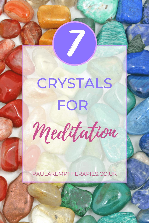 7 Crystals for Meditation
